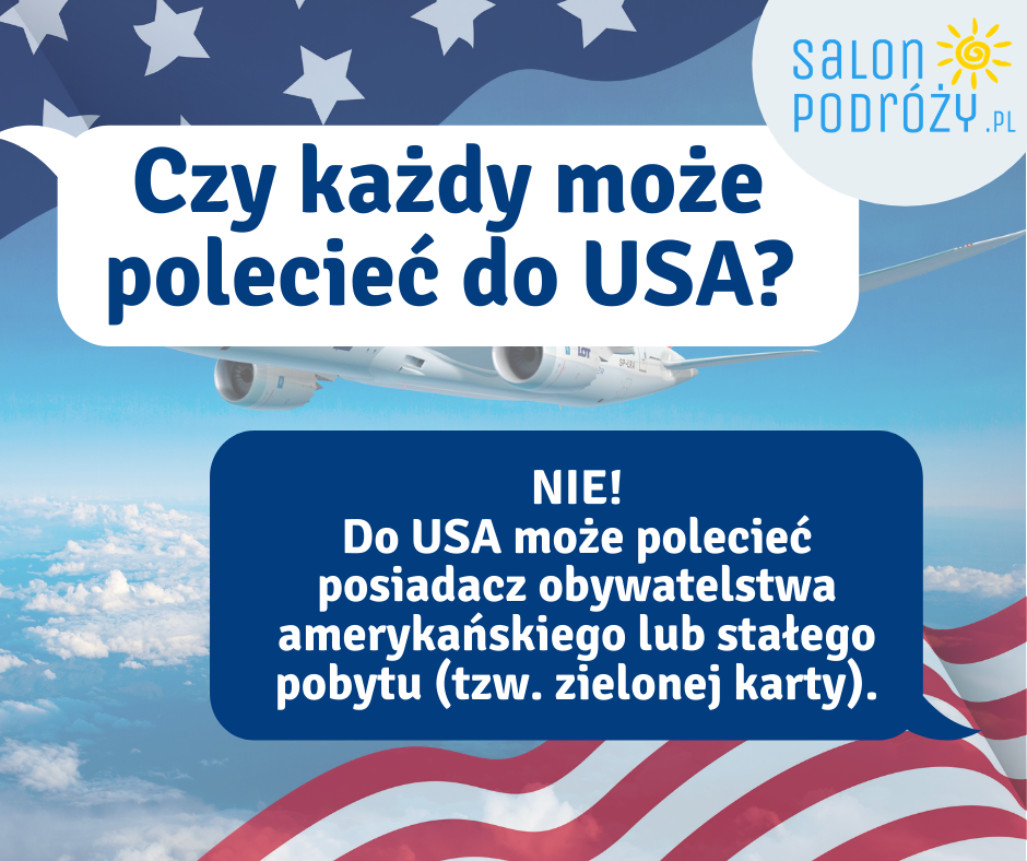 Czy każdy może polecieć do USA?