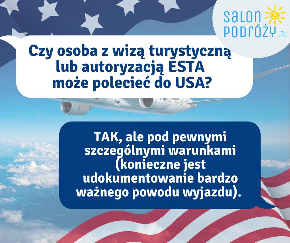 Czy osoba z wizą turystyczną może polecieć do USA
