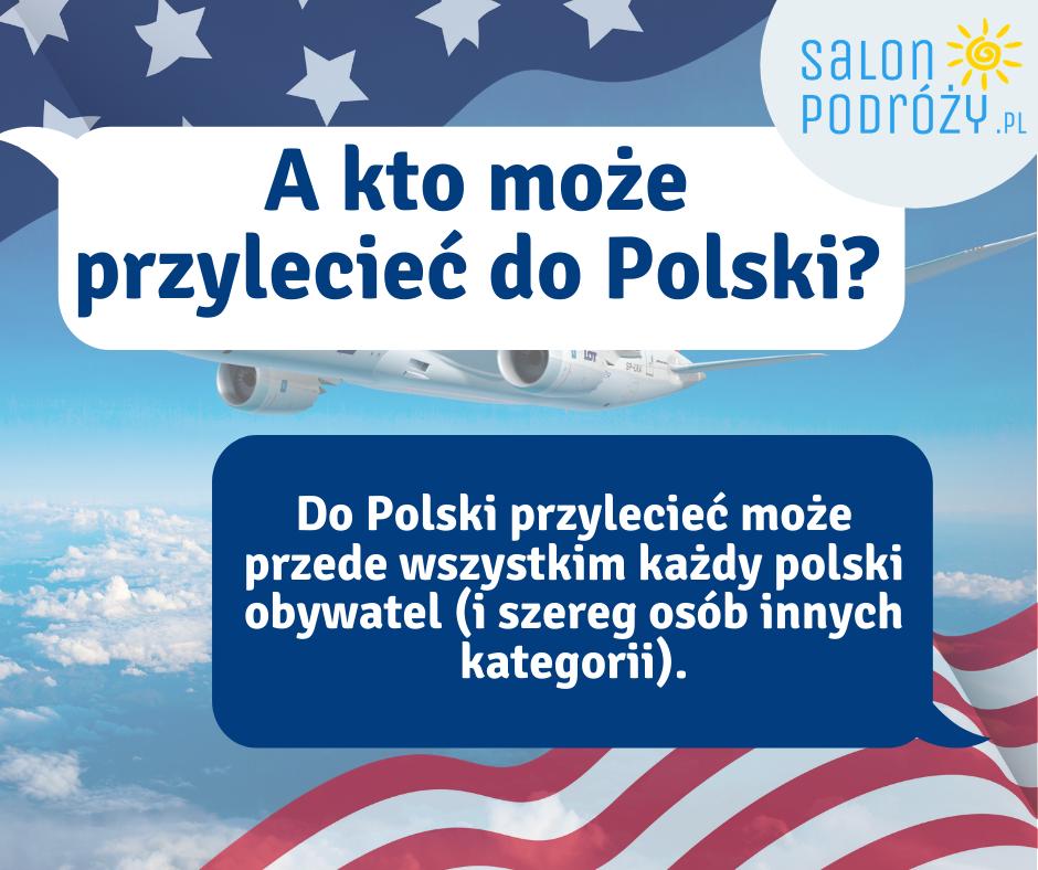 Kto może przylecieć do Polski